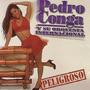 Cd - Pedro Conga Y Su Orquesta - Peligro - 1998