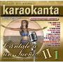 Disfruta Cántale A Un Sueño Ii (karaoke Profesonal)
