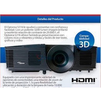 Video Beams Optoma S316 3200 Lumens Hd 3d Nuevo