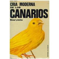 Libro, Manual Práctico Cría Moderna Canarios Marina Roberti.