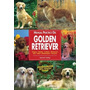 Libro, Manual Práctico Del Golden Retriever Joanne P. Huxley