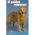 Libro, El Golden Retriever De James E. Walsh, Jr.
