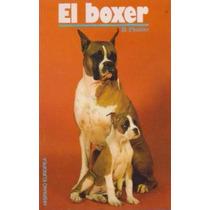 Libro, El Boxer De Beverly Pisano.