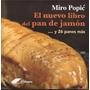 El Nuevo Libro Del Pan De Jamón. Libro. Cocina. Recetas. Pan