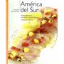 Cocinas Del Mundo - America Del Sur