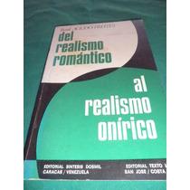 Novela - Del Realismo Romántico Al Realismo Onírico