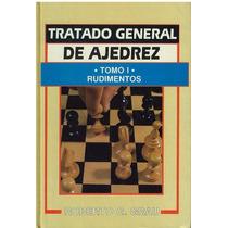 Combo 4 Volumenes De Tratado General De Ajedrez Roberto Grau