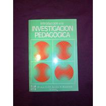 Libro Introducción A La Investigación Pedagógica