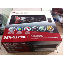 Radio Reproductor Pioneer Deh-x2700ui