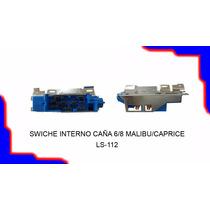 Swiche Interno Caña 6/8 Malibu Caprice Chevrolet