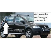 Vidrio Cuater Volskwagen Crossfox, Fox Usado Original 980bs