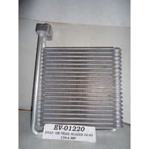 Evaporador Chevrolet Trail Blazer 02-03 R-134