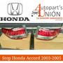 Stop Honda Accord 2003/2005