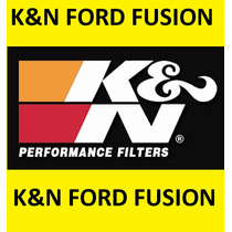 Filtro Aire K&n Ford Fusion Motor V6 (3.0l) Año 2006 A 2012