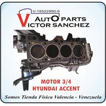 Motor 3/4 De Hyundai Accent
