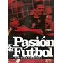 Revista Pasión Por El Fútbol Momentos Vinotinto