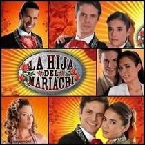 La Hija Del Mariachi Completa En 11 Dvd Formato Original