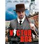 Victor Ros - Serie Española - Primer Tenporada