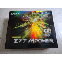 Tarjeta Madre Msi Z77 Mpower