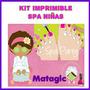 Kit Imprimible Spa Niñas Invitaciones Cupcakes Fiestas Cajas
