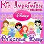 Kit Imprimible Disney Princesas Baby 2x1