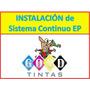 Instalacion De Sistemas Continuos Epson (garantizado)