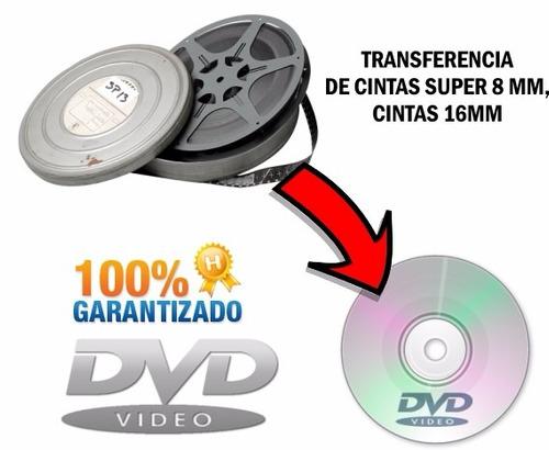 Transferencia Peliculas Super 8 Mm Y 16 Mm A Digital