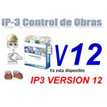 Ip3 Version 12 Control De Obras V12 Mas La Bdd Del Mes**