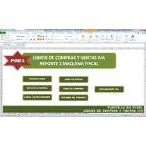 Libros De Compras Y Ventas,reporte Z,en Excel