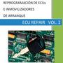 Aprenda Reprogramación De Ecus Computadora Automotriz Vol 2 | DORELIRA