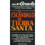 Libro, El Escandalo De Tierra Santa De Jose Mª Gironella. | VON KICKBLANC