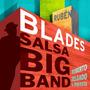 Rubén Blades & Roberto Delgado - Salsa Big Band (digital)   EDUARDORJS